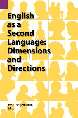 English as a Second Language: Dimensions and Directions