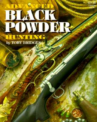 Image for Advanced Black Powder Hunting