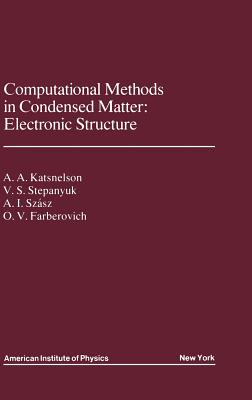 Image for Computational Methods in Condensed Matter: Electronic Structure (Aip Translation Series)