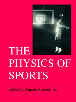 The Physics of Sports, Vol. 1