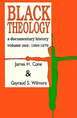 Image for Black Theology: A Documentary History : 1966-1979