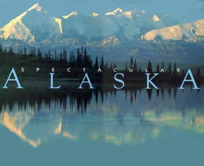Image for SPECTACULAR ALASKA