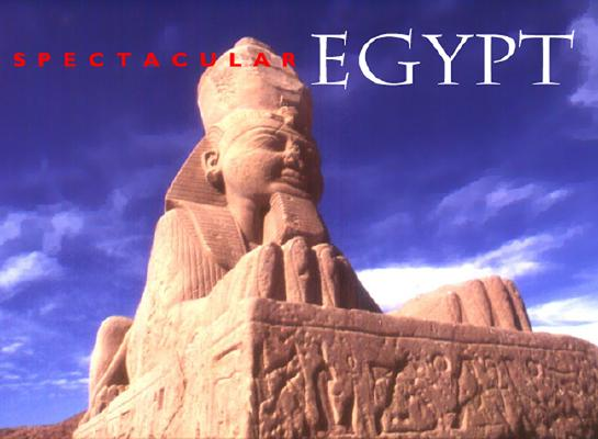 Image for Spectacular Egypt (Specatular Series)