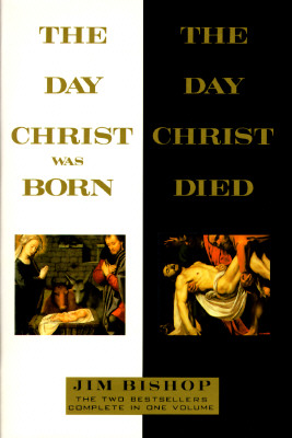 Image for The Day Christ was Born/The Day Christ Died