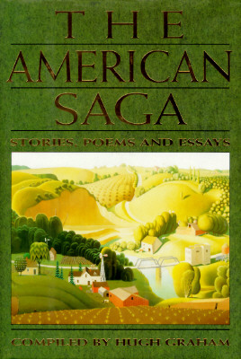 The American Saga: Stories, Poems and Essays