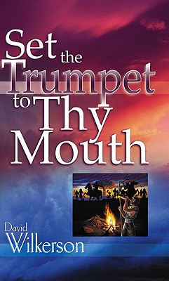 Image for Set the Trumpet to Thy Mouth