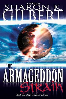 Armageddon Strain, Sharon K. Gilbert