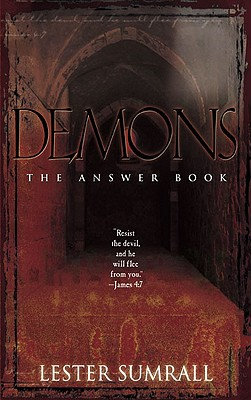 Demons the Answer Book, Lester Sumrall