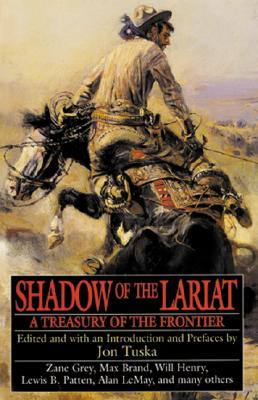 Image for Shadow of the Lariat: A Treasury of the Frontier