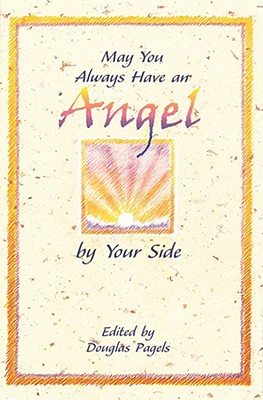 Image for May You Always Have An Angel By Your Side