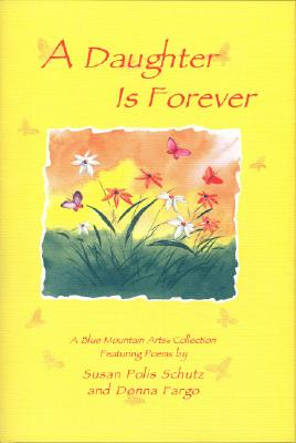 Image for A Daughter Is Forever (Blue Mountain Arts Collection)