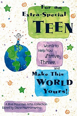 Image for For An Extra-Special Teen: Words to help you strive, thrive, and make this world yours