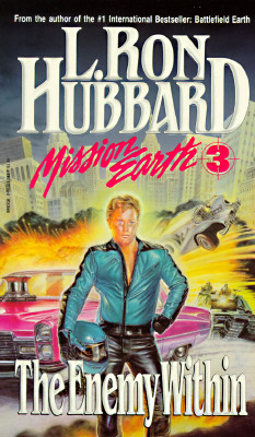 The Enemy Within (Mission Earth, Vol 3), L. Ron Hubbard