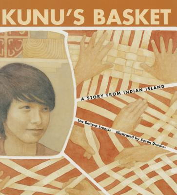 Image for Kunu's Basket: A Story from Indian Island