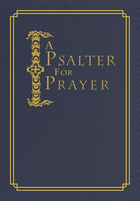 Image for A Psalter for Prayer: An Adaptation of the Classic Miles Coverdale Translation