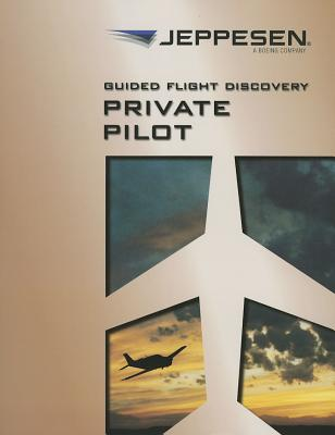 Image for Guided Flight Discovery: Private Pilot