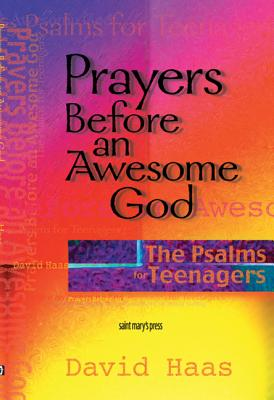 Image for Prayers Before an Awesome God: The Psalms for Teenagers