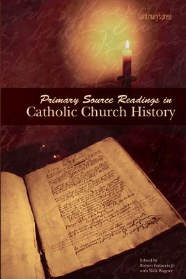 Image for Primary Source Readings in Catholic Church History