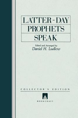 Image for Latter-Day Prophets Speak