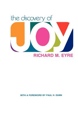 The Discovery of Joy, RICHARD M. EYRE