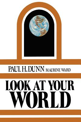 Look At Your World, PAUL H DUNN