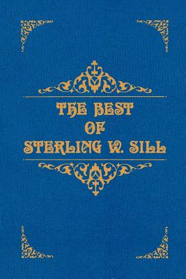 The Best of Sterling W. Sill, Sterling W. Sill
