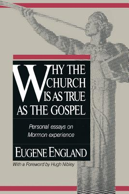 Image for Why the Church Is As True As the Gospel