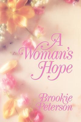Woman's Hope, BROOKIE PETERSON