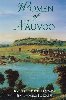 Women of Nauvoo, RICHARD NEITZEL HOLZAPFEL