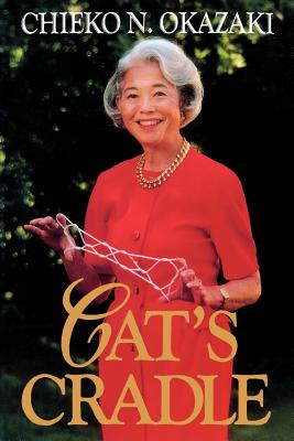 Cat's Cradle, CHIEKO N. OKAZAKI