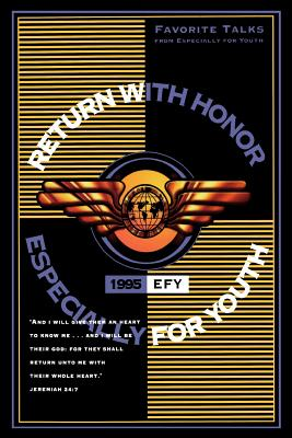 Image for Return with Honor: Efy, 1995: Favorite Talks from Especially for Youth