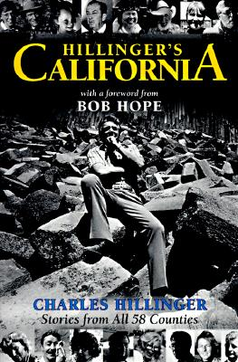 Image for Hillinger's California: Stories from All 58 Counties