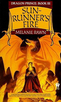 Sun-Runner's Fire (Dragon Prince, Book 3), MELANIE RAWN