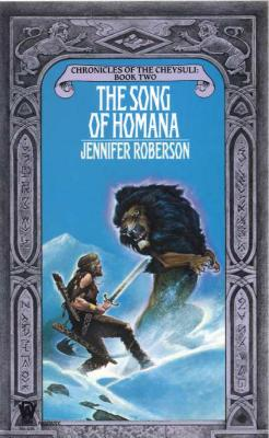 Song of Homana (Cheysuli) (Book 2), Jennifer Roberson
