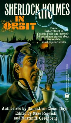 Sherlock Holmes in Orbit, Resnick, Mike & Martin H. Greenberg