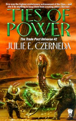 Image for Ties of Power (Trade Pact Universe)