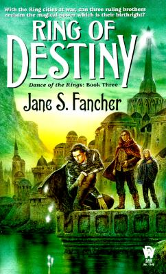 Image for Ring Of Destiny (Dance Of The Rings #3)