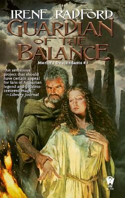 Guardian of the Balance (Merlin's Descendants, Vol. 1), Irene  Radford