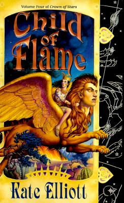 Child of Flame (Crown of Stars), KATE ELLIOTT