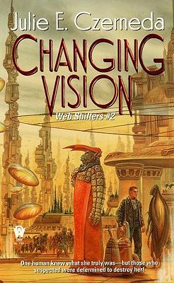 Changing Vision (Web Shifters), Julie E. Czerneda