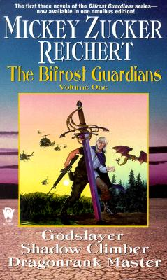 Godslayer / Shadow Climber / Dragonrank Master (The Bifrost Guardians), Mickey Zucker Reichert