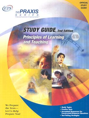 Principles of Learning and Teaching Study Guide (Praxis Study Guides), Educational Testing Service