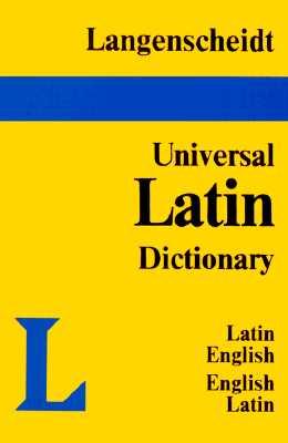 Image for Langenscheidt's Universal Dictionary: Latin-English, English-Latin (English and Latin Edition)