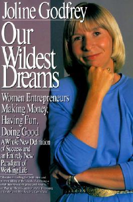 Image for OUR WILDEST DREAMS : WOMEN ENTREPRENEURS