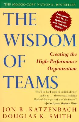 Image for The Wisdom of Teams: Creating the High-Performance Organization