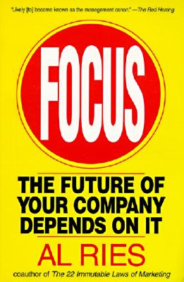 Image for Focus: The Future of Your Company Depends on It