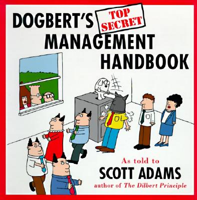 Image for Dogbert's Top Secret Management Handbook