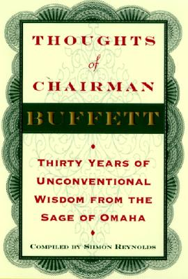 Image for Thoughts of Chairman Buffett: Thirty Years of Unconventional Wisdom from the Sage of Omaha