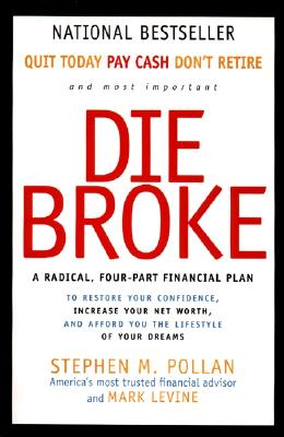 Image for Die Broke: A Radical Four-Part Financial Plan
