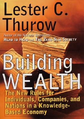 Image for Building Wealth: The New Rules for Individuals, Companies and Nations